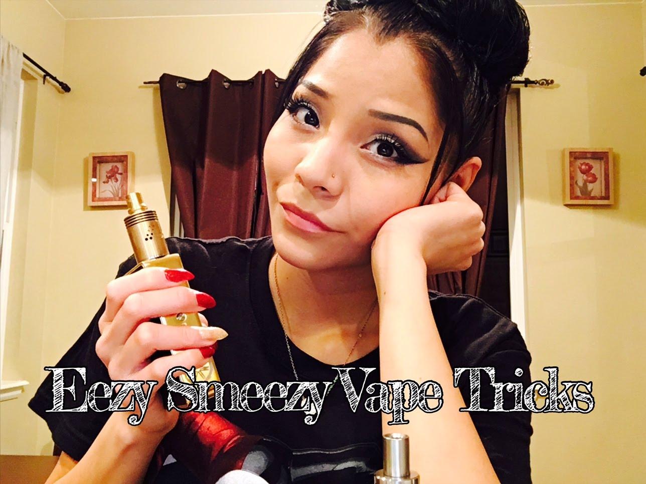 Eezy Smeezy Vape Tricks