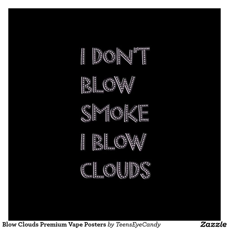 Vaping Quotes Art, Posters, Framed Artwork | Zazzle Ejuice Available at www.voom…