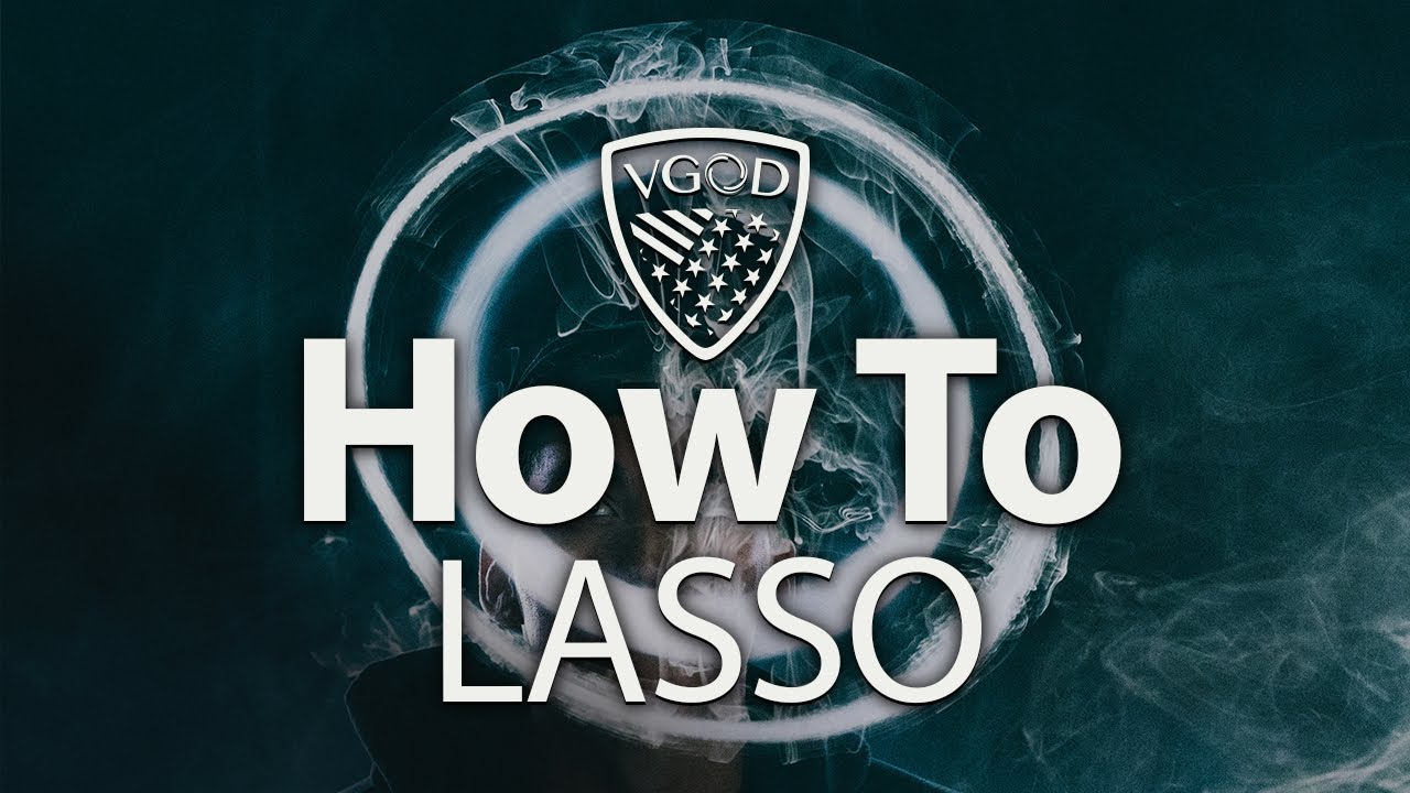 VGOD Vape Trick Tutorials: How To Lasso | Advanced Tricks