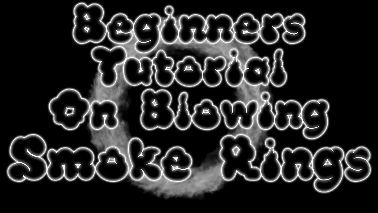 How to blow O's / Smoke Rings – Vape Beginners Tutorial