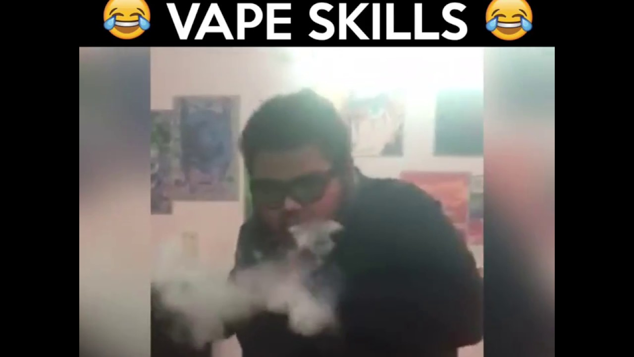 Vape Tricks   Vape Skills   Vape Meme   Vaping Tricks
